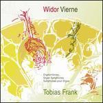 Widor, Vierne: Orgelsinfonien