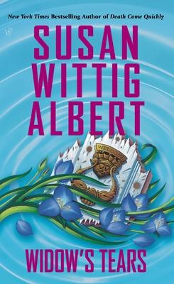 Widow's Tears - Albert, Susan Wittig, Ph.D.