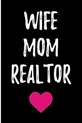 Wife Mom Realtor: Blank Lined Journal - Journals, Passion Imagination
