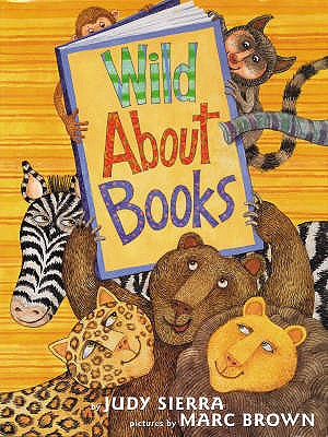 Wild About Books - Sierra, Judy