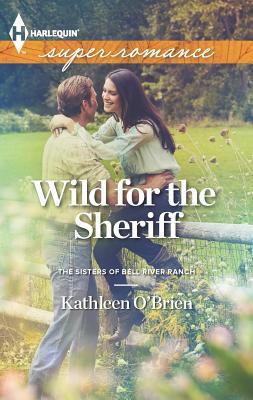 Wild for the Sheriff - O'Brien, Kathleen