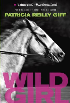 Wild Girl - Giff, Patricia Reilly