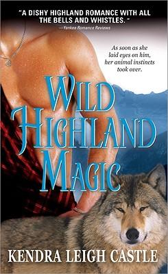 Wild Highland Magic - Castle, Kendra Leigh