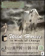 Wild Horses in Winds of Change