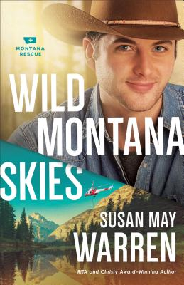 Wild Montana Skies - Warren, Susan May