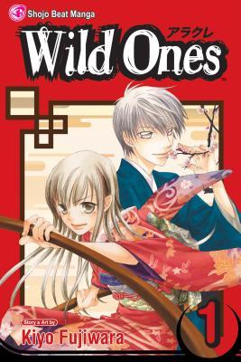 Wild Ones, Volume 1 - Fujiwara, Kiyo