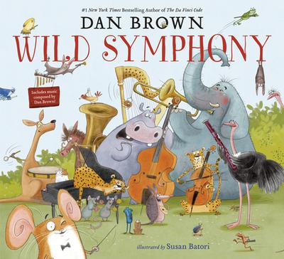 Wild Symphony - Brown, Dan