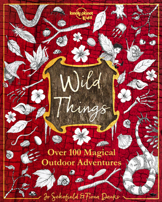 Wild Things 1 - Kids, Lonely Planet, and Danks, Fiona, and Schofield, Jo