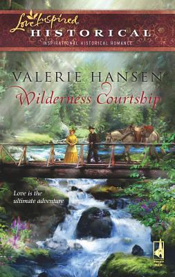Wilderness Courtship - Hansen, Valerie