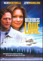 Wilderness Love - Jeffrey Reiner