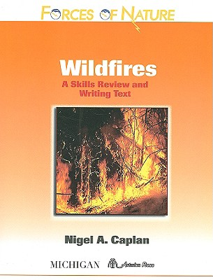 Wildfires: A Skills Review and Writing Text - Caplan, Nigel A