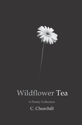 Wildflower Tea - Churchill, C