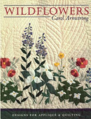 Wildflowers - Print on Demand Edition - Armstrong, Carol, and Nelson, Annie (Editor), and Roberts, Diana (Editor)