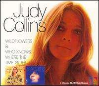 Wildflowers/Who Knows Where the Time Goes - Judy Collins