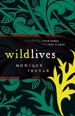 Wildlives - Proulx, Monique