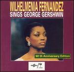Wilhelmenia Fernandez Sings George Gershwin