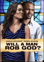 Will a Man Rob God?