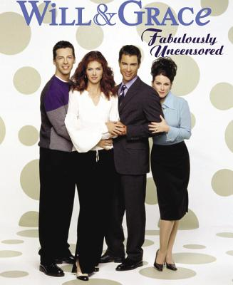 Will & Grace: Fabulously Uncensored - Colucci, Jim