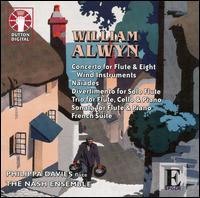William Alwyn: Concerto for Flute & 8 Wind Instruments; Naiades; Divertimento for Solo Flute; Etc. - Ian Brown (piano); Louise Williams (viola); Lucy Wakeford (harp); Malin Broman (violin); Nash Ensemble; Paul Watkins (cello);...