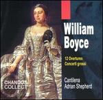 William Boyce: 12 Overtures: Concerti grossi