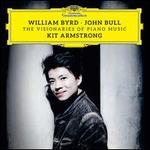 William Byrd, John Bull: The Visionaries of Piano Music