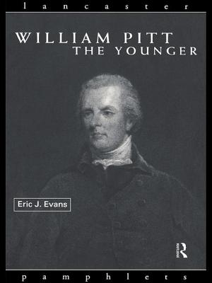 William Pitt the Younger - Evans, Eric J.