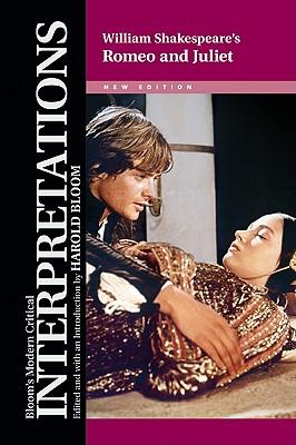 "William Shakespeare's """"Romeo and Juliet - Bloom, Harold, Prof. (Editor)"