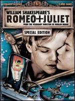 William Shakespeare's Romeo + Juliet [Special Edition]