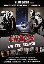 William Shatner Presents: Chaos on the Bridge - William Shatner