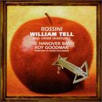 William Tell and Other Rossini Overtures