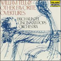 William Tell & Other Favorite Overtures - Cincinnati Pops Orchestra; Erich Kunzel (conductor)