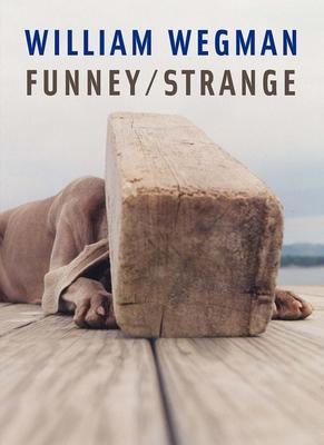 William Wegman Funney/Strange - Simon, Joan