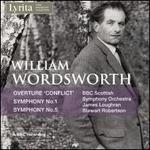 William Wordsworth: Overtures 'Conflict'; Symphony No. 1; Symphony No. 5