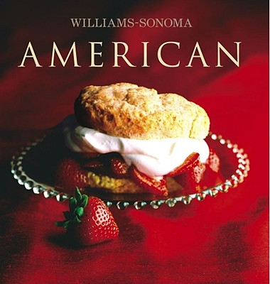 Williams-Sonoma Collection: American - Rodgers, Rick