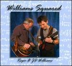Williams Squared