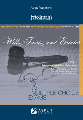 Wills, Trusts, and Estates - Friedman, Joel Wm