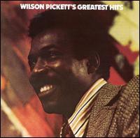 Wilson Pickett's Greatest Hits [1985] - Wilson Pickett