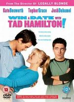 Win a Date with Tad Hamilton! [WS]
