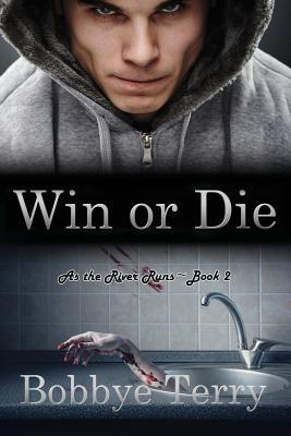 Win or Die - Terry, Bobbye