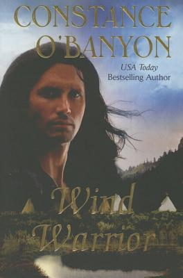 Wind Warrior - O'Banyon, Constance