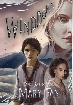 Windborn: Fated Stars Book 1 - Fan, Mary