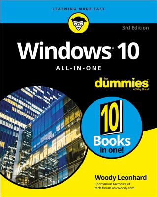 Windows 10 All-In-One for Dummies - Leonhard, Woody