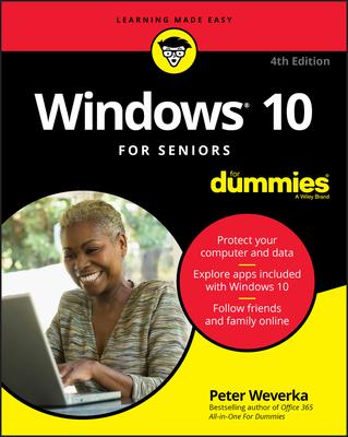 Windows 10 for Seniors for Dummies - Weverka, Peter
