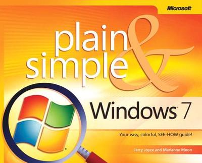 Windows 7 Plain & Simple - Joyce, Jerry, and Moon, Marianne, and Joyce, Gerald