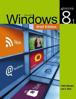 Windows 8.1- Brief: Text - Wempen, Faithe, and Bucki, Lisa A.