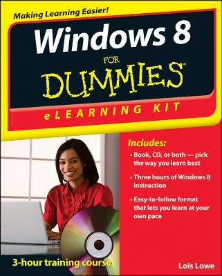 Windows 8 eLearning Kit For Dummies - Wempen, Faithe
