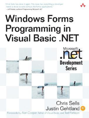 Windows Forms Programming in Visual Basic .Net - Sells, Chris, and Ghetland, Justin