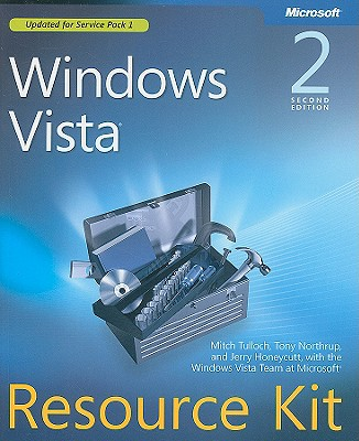 Windows Vista Resource Kit - Tulloch, Mitch, and Northrup, Tony, and Honeycutt, Jerry