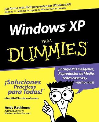 Windows XP Para Dummies - Rathbone, Andy