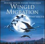 Winged Migration [Original Motion Picture Soundtrack]
